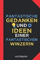 Fantastische Gedanken einer Winzerin: Notizbuch mit 120 Linierten Seiten im Format A5 (6x9 Zoll)