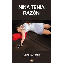 Nina tenía razón (Spanish Edition)