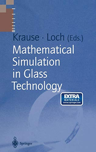 Download Mathematical Simulation in Glass Technology (Schott Series on Glass and Glass Ceramics) 3540432043