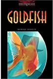 Goldfish: 1000 Headwords (Oxford Bookworms ELT)