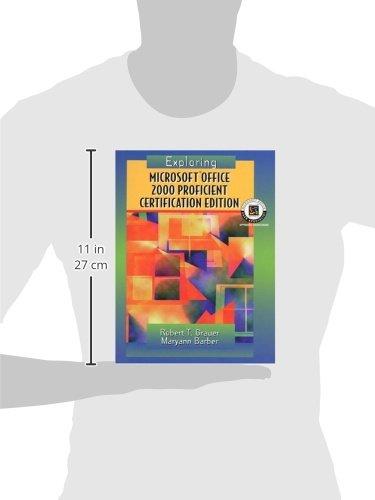 Exploring Microsoft Office Professional  2000, Proficient Certification Edition (Exploring Microsoft Office 2000)