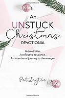 An UNSTUCK Christmas Devotional