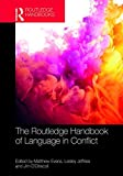 The Routledge Handbook of Language in Conflict (Routledge Handbooks in Applied Linguistics)