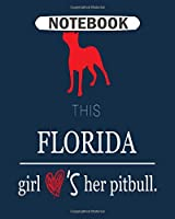 Notebook: forida girl pitbull - 50 sheets, 100 pages - 8 x 10 inches