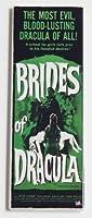 Bridesのドラキュラ映画ポスター冷蔵庫マグネット( 1.5X 4.5インチ)