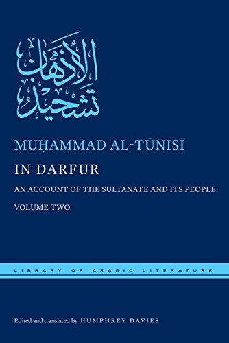 In Darfur: An Account of the Sultanate and Its People, Volume Two: 2 (Library of Arabic Literature)