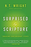 Surprised by Scripture: Engaging Contemporary Issues【洋書】 [並行輸入品]