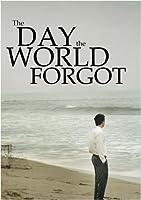 The Day the World Forgot [並行輸入品]