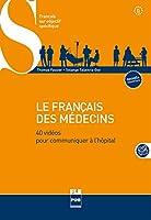 Francais des medecins B1-B2 + DVD ROM