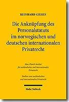 Die Anknupfung Des Personalstatuts Im Norwegischen Und Deutschen Internationalen Privatrecht (Studien Zum Auslandischen Und Internationalen Privatrecht) (German Edition) [並行輸入品]