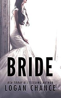 Bride (The Deceit Duet Book One) by [Chance, Logan]