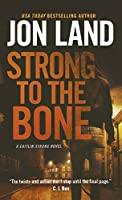 Strong to the Bone (Caitlin Strong)