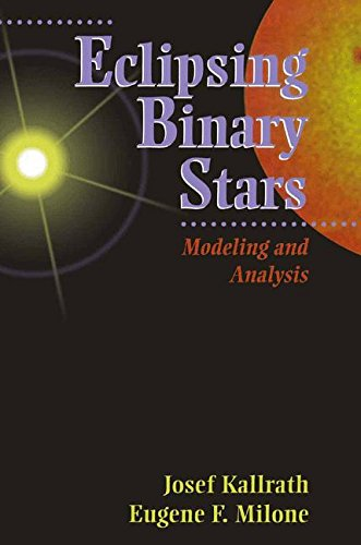 Eclipsing Binary Stars: Modeling and Analysis (Astronomy and Astrophysics Library)