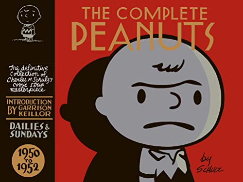 [Schulz, Charles]のThe Complete Peanuts Vol. 1: 1950-1952 (English Edition)