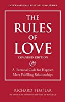 The Rules of Love: A Personal Code for Happier More Fulfilling Relationships Expanded Edition (Richard Templar's Rules)【洋書】 [並行輸入品]