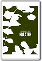 Remember To Breathe - Motivational Quotes Fridge Magnet - ?????????