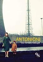 Antonioni: Centenary Essays