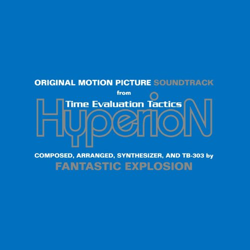 SOUND TRACK(from Time Evaluation Tactics Hyperion)