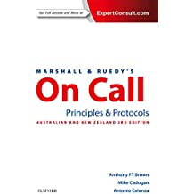 Marshall & Ruedy's On Call: Principles & Protocols: Australian Version