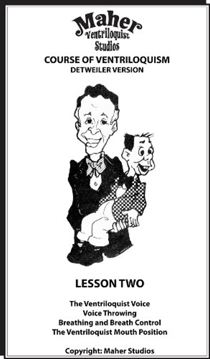 Maher Course Of Ventriloquism - Lesson Two: Detweiler Version (English Edition)