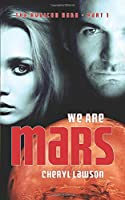 We Are Mars: The Rubicon Saga - Part One