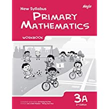 New Syllabus Primary Mathematics Workbook 3A (2nd Edition)