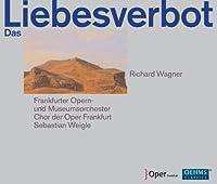Wagner: Das Liebesverbot by Frankfurter Opern- und Museumsorchester (2013-07-30)
