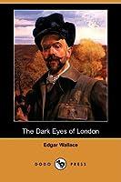 The Dark Eyes of London (Dodo Press)