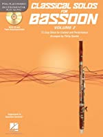 Classical Solos for Bassoon: 15 Easy Solos for Contest and Performance (Hal Leonard Instrumental Play-Along)