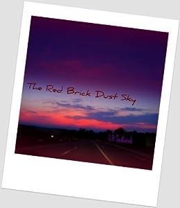The Red Brick Dust Sky by [Sedlacek, LB]