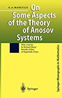 On Some Aspects of the Theory of Anosov Systems (Springer Monographs in Mathematics)