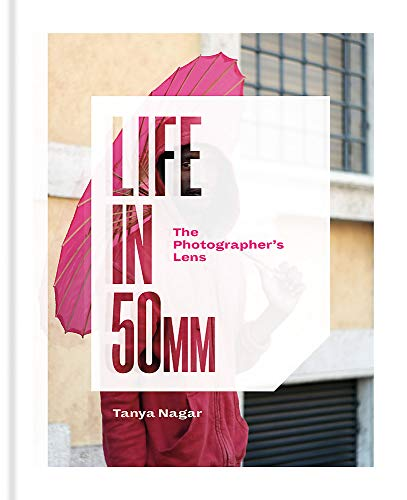 Download Life in 50mm: The Photographer's Lens 1781576424