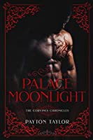 Palace of Moonlight: The Corvinus Chronicles