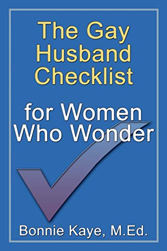 Download The Gay Husband Checklist for Women Who Wonder 0981024629