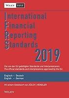 International Financial Reporting Standards (IFRS) 2019 13e - Deutsch-Englische Textausgabe der von der EU gebilligten Standards. English & German (International Financial Reporting Standards (IFRS) Deutsche-Englische)