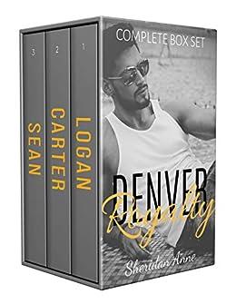 Denver Royalty - COMPLETE BOX SET 1-3 by [Anne, Sheridan]