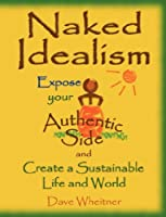 Naked Idealism
