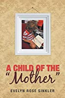 A Child of the Mother