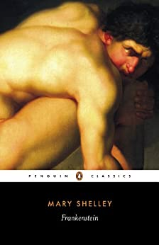 Frankenstein (Penguin Classics) by [Shelley, Mary]