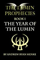 The Year of the Lumin (Lumin Prophecies)