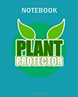 Notebook: plant protector earth day natural reserve - 50 sheets, 100 pages - 8 x 10 inches