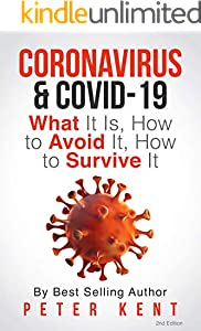 Coronavirus & COVID-19: What It Is, How to Avoid It, How to Survive It: COVID-19 Facts (English Edition)