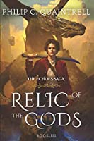 Relic of the Gods (The Echoes Saga: Book 3)