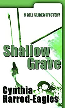Shallow Grave: A Bill Slider Mystery (7) by [Harrod-Eagles, Cynthia]