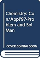 Chemistry: Con/Appl'97-Problem and Sol Man