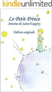Le Petit Prince: édition originale (French Edition)