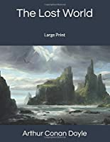 The Lost World: Large Print