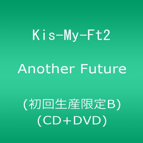Another Future (CD+DVD) (初回生産限定B)