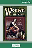Women on the Front Lines (16pt Large Print Edition)