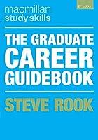The Graduate Career Guidebook (Macmillan Study Skills)